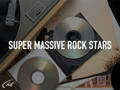 Super Massive Rock Stars!